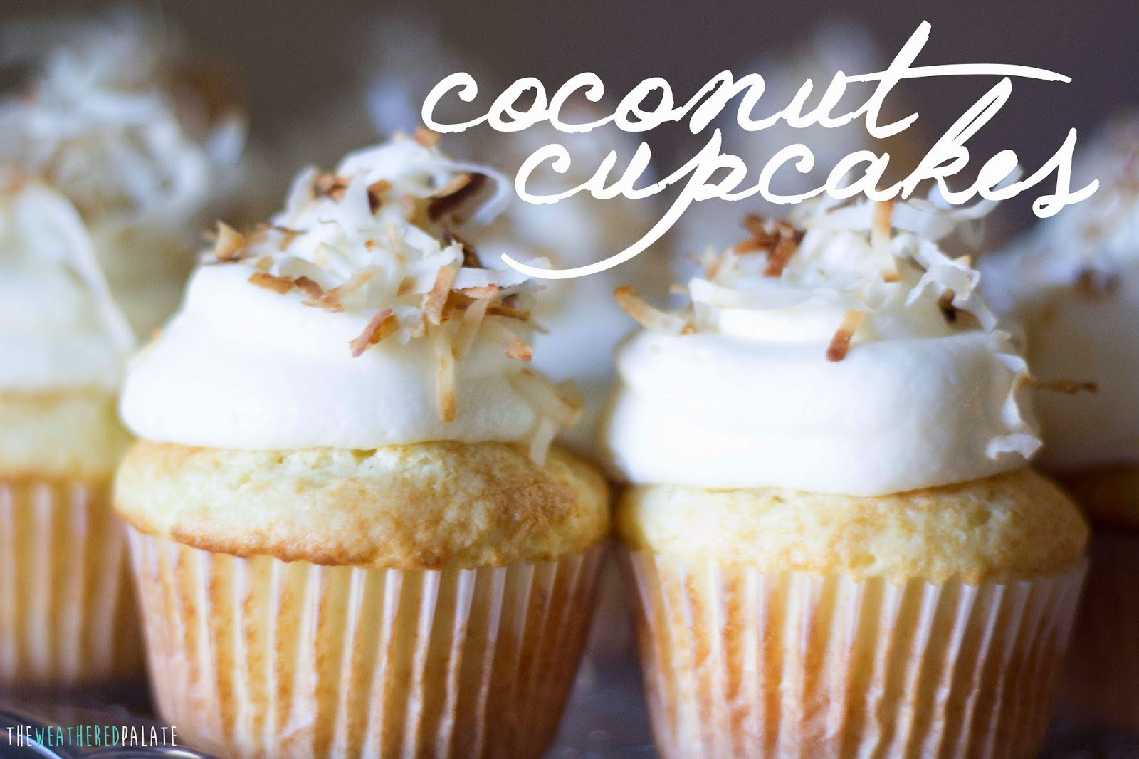 http://www.theweatheredpalate.com/2014/08/coconut-cupcakes.html