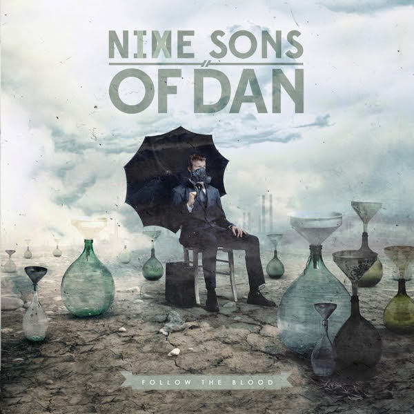 Nine Sons Of Dan new EP Follow The Blood