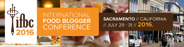 Why it's great that the International Food Blogger Conference is coming to Sacramento