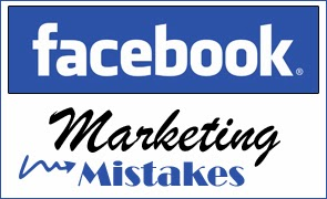 Facebook Marketing Mistakes : Social Media Marketing