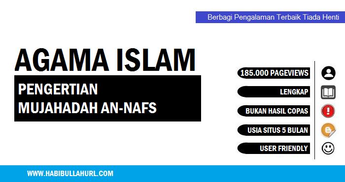 Pengertian Mujahadah An-Nafs