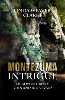 Montezuma Intrigue by Linda Weaver Clarke