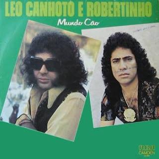 L�o Canhoto e Robertinho - Mundo C�o Vol.12