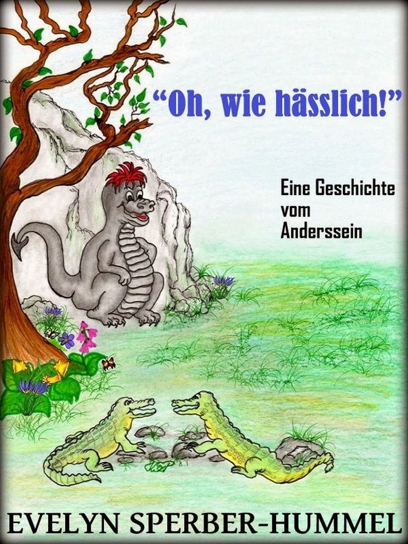 http://www.amazon.de/Oh-wie-h%C3%A4sslich-Geschichte-Anderssein-ebook/dp/B00A0MRB5A/ref=sr_1_1?ie=UTF8&qid=1390596528&sr=8-1&keywords=oh+wie+h%C3%A4sslich