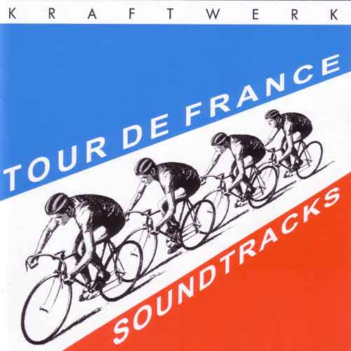 tour de france. KRAFTWERK - TOUR DE FRANCE