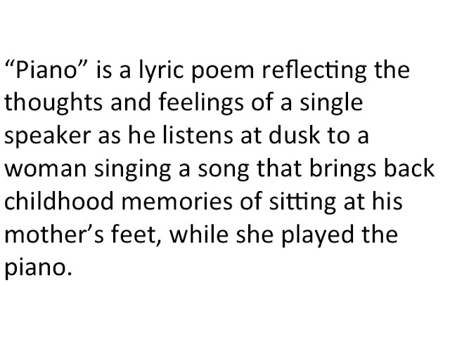 """analysis of d h lawrence s poem the piano """"piano"""" by d h lawrence the poem piano, by d h lawrence describes his memories of childhood hearing a woman singing takes him to the time when his mother played piano on sunday evenings."""