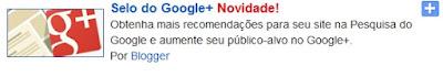 Novidades no Blogger - Gadgets do Google +
