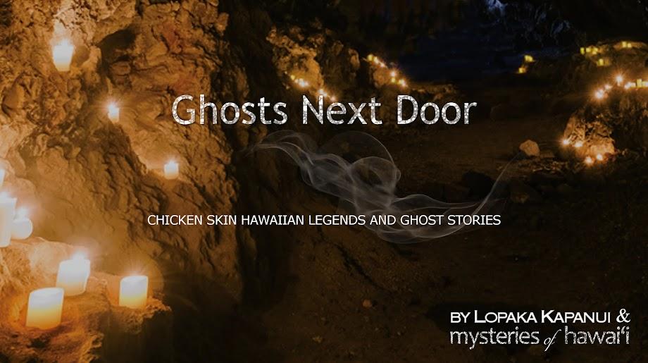 Ghosts Next Door