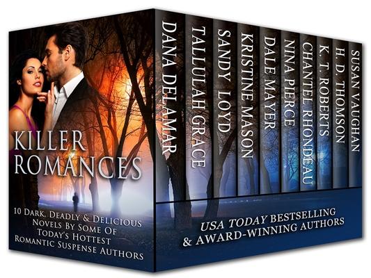 Killer Romances (Delamar, Grace, Loyd, Mason, Mayer, Pierce, Rhondeau, Roberts, Thomson, Vaughan)