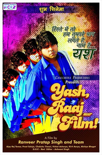Yash, Raaj Aur Film 2015 Hindi Movie Download