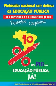Campanha em defesa do Aumento da Verba para Educação Pública Brasileira