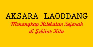 Kumpulan coretan Suryadin Laoddang, sekedar menulis kelebatan sejarah.