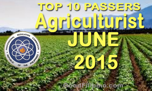 June 2015 Top 10 Passers of Agriculturist Licensure Examination
