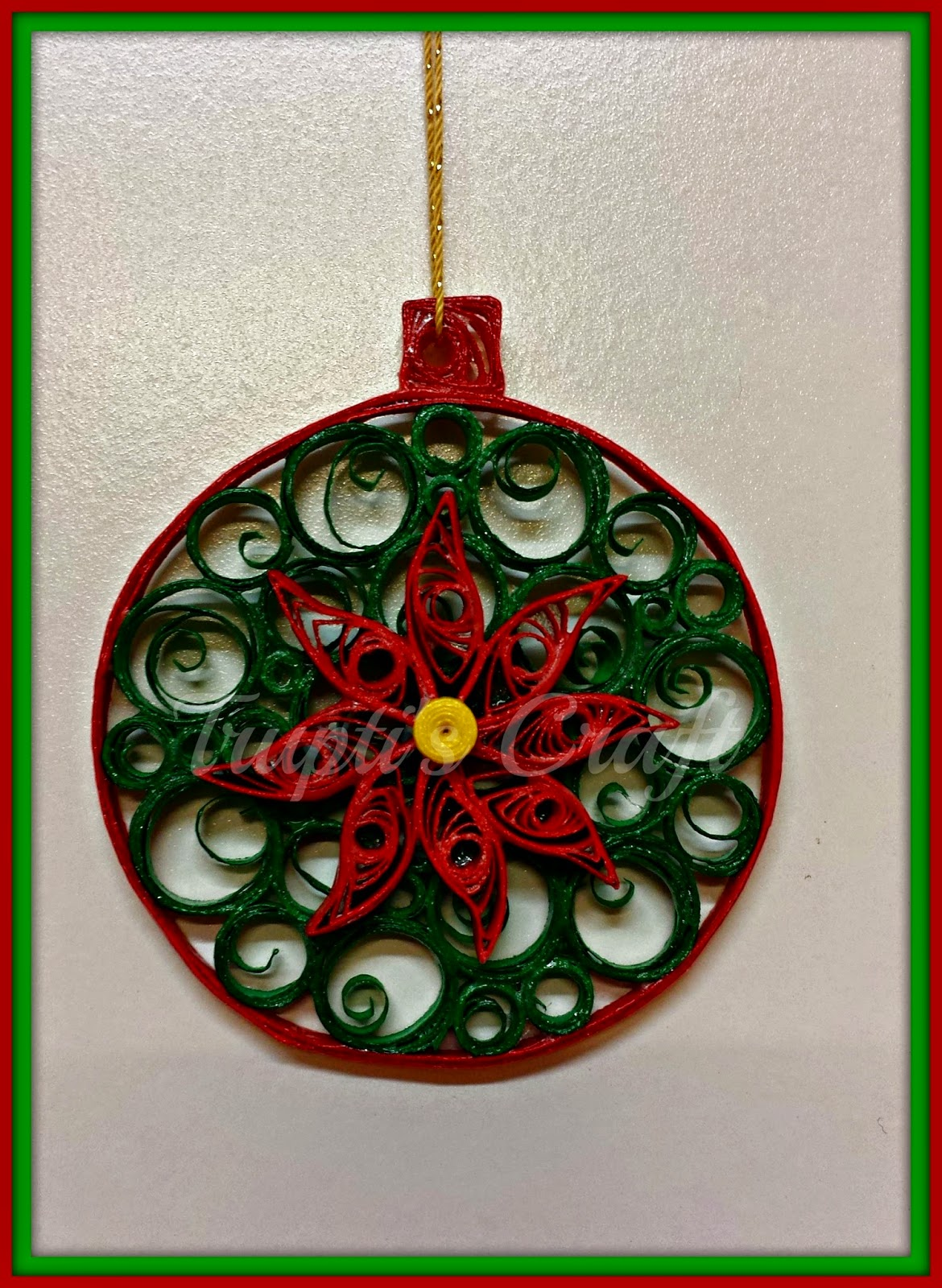 Trupti S Craft Paper Quilling Christmas Ornament