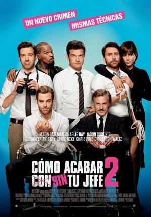 Ver Película Como acabar sin tu jefe 2 - 2014 Español Latino HD