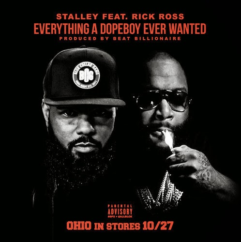 Stalley – Everything A Dope Boy Ever Wanted f. Rick Ross