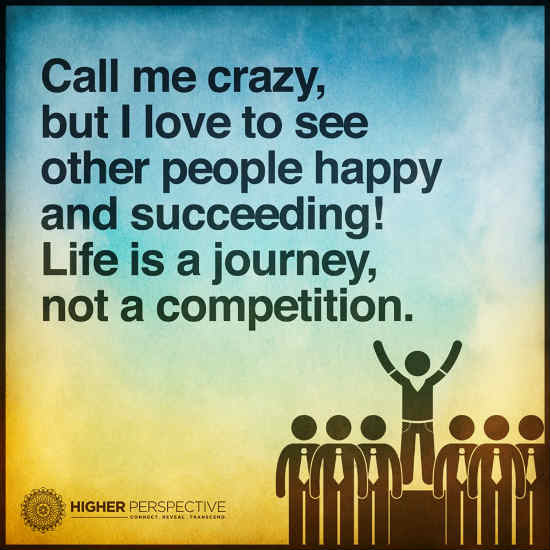 life is not a competition quotes