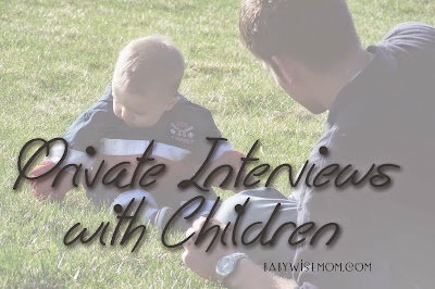 Private Interviews with Children