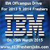 "IBM Off-campus Drive ""Associate System Engineer"" for 2013 & 2014 Batch freshers - 15th March 2015"