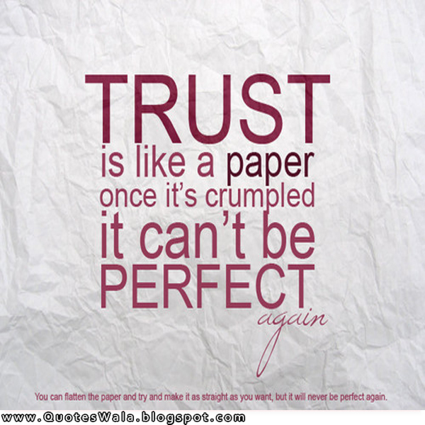 Quotes On Trust Delectable Trust Quotes And Sayings  Daily Quotes At Quoteswala
