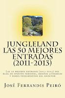 JUNGLELAND. LAS 50 MEJORES ENTRADAS (2011-2013) PAPEL