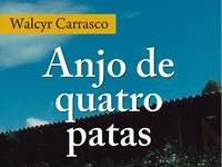 """Resultado - Resenha + Promoção """"Anjo de quatro patas""""  - Walcyr Carrasco"""