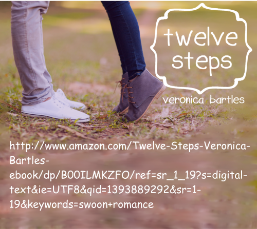 http://www.amazon.com/Twelve-Steps-Veronica-Bartles-ebook/dp/B00ILMKZFO/ref=la_B00IRMHE0C_1_1?s=books&ie=UTF8&qid=1393892175&sr=1-1