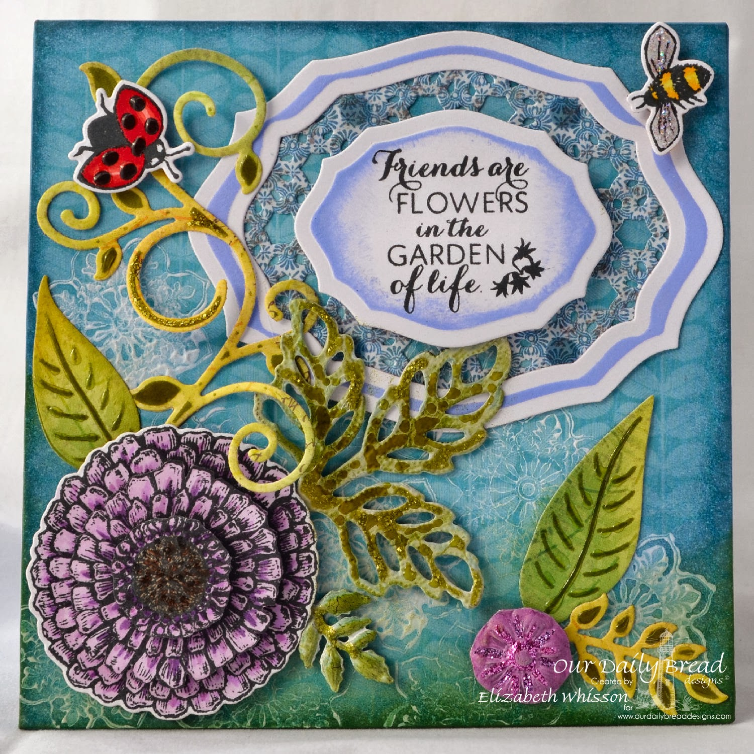 Elizabeth Whisson, Our Daily Bread Designs, Zinnia, Ornate Borders and Flowers, ODBD Custom Elegant Oval Dies, ODBD Custom Zinnia and Leaves Dies, ODBD Custom Fancy Foliage Dies, ODBD Custom Daisy Chain Die, ODBD Blooming Garden Collection