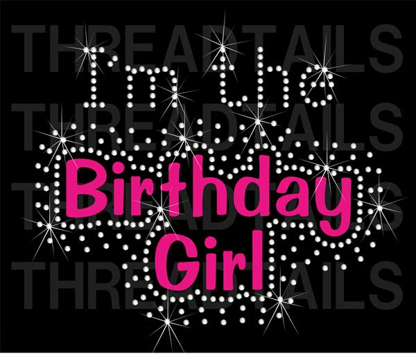I m the Birthday Girl