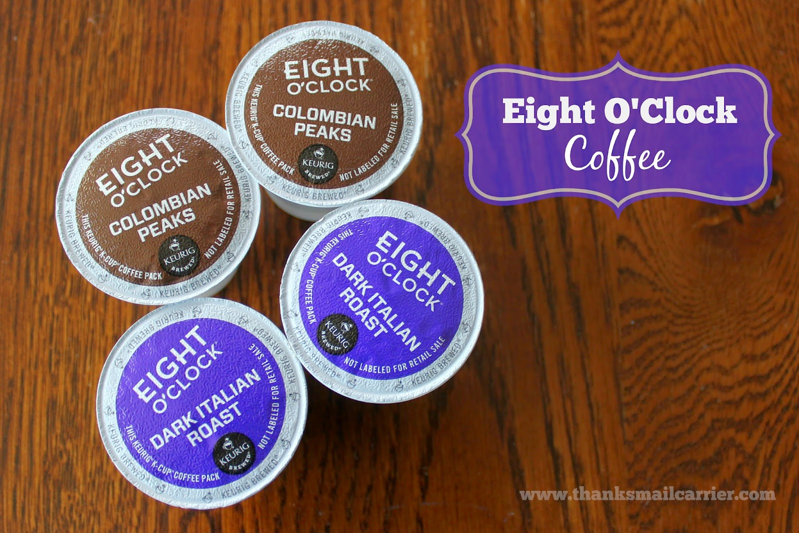 Eight O'Clock K-cups