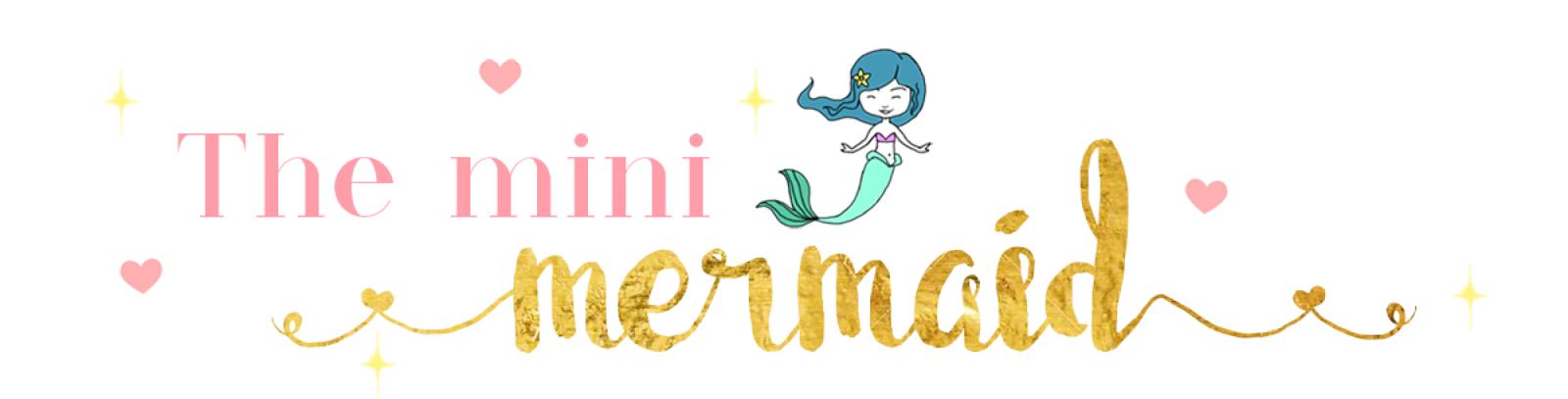 The Mini Mermaid