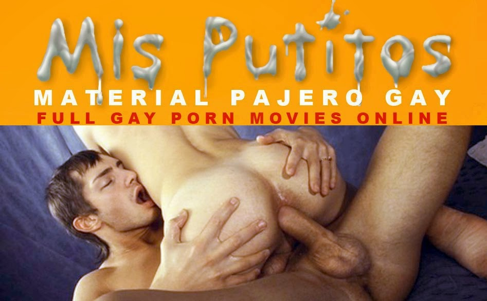 Mis Putitos. FREE GAY SEX PORN. PORNO GAY. full gay sex videos online.bareback