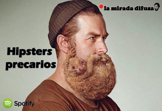 HIPSTERS PRECARIOS (EL SPOTIFY DE MAYO)