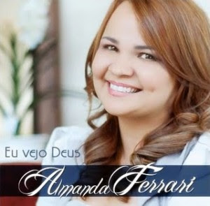 Download CD Amanda Ferrari   Eu Vejo Deus