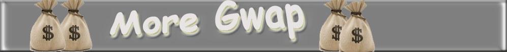 MoreGwap