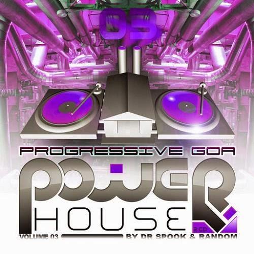 Progressive Goa Power House Vol.3