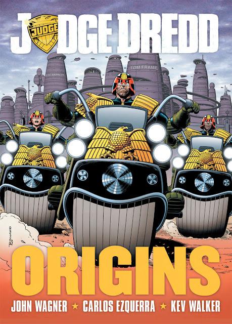 Judge Dredd: Origins - John Wagner Carlos Ezquerra