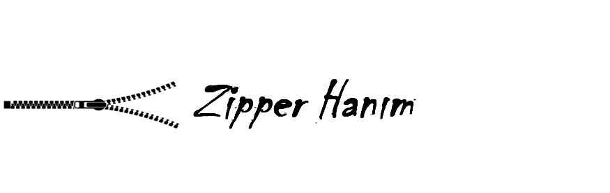Zipper Hanım