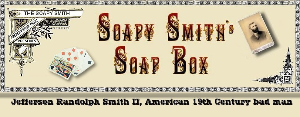 Soapy Smith&#39;s Soap Box