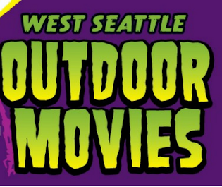 West Seattle Outdoor Movie Poster Coming Soon!