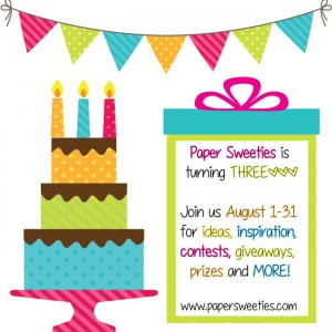 8/1-31 Paper Sweeties 3rd Bday