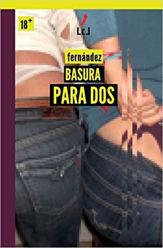 Basura para Dos - Fernandez