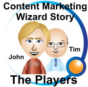 Content Marketing Wizard Players John and Tim
