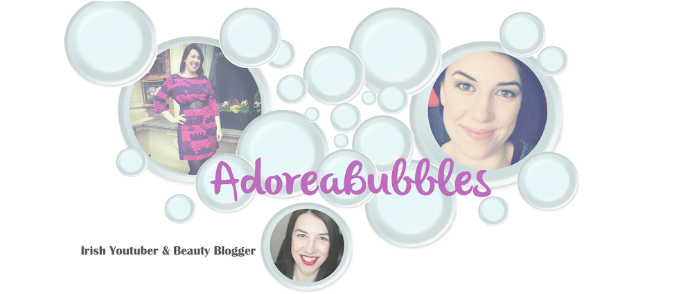 Adoreabubbles | Irish Beauty Blog - Skincare - Make-Up - Food and Life