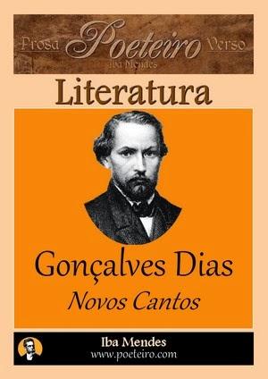 Goncalves Dias - Novos Cantos - Iba Mendes