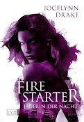 Firestarter - Jocelynn Drake