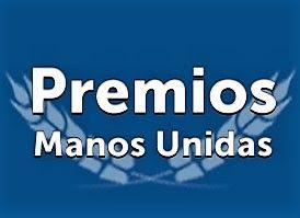 PREMIOS 2018 MANOS UNIDAS