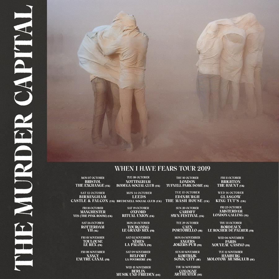 Murder Capital Tour Dates 2019