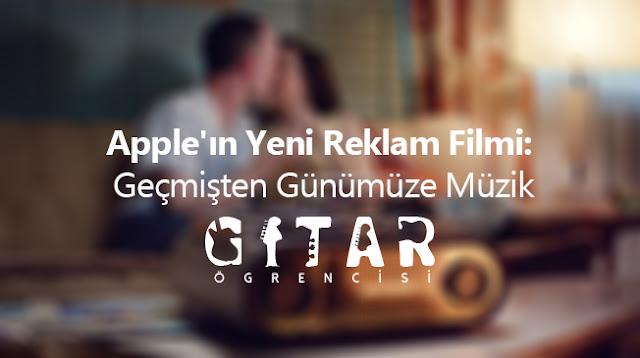 Apple'ın Yeni Reklam Filmi: Geçmişten Günümüze Müzik