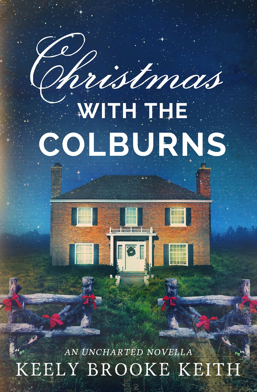 Christmas with the Colburns: An Uncharted Novella (Uncharted, #4)
